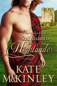 Guest Review: So I Married a Highlander by Kate McKinley