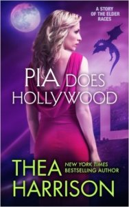 Guest Review: Pia Does Hollywood by Thea Harrison