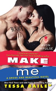 Review: Make Me by Tessa Bailey