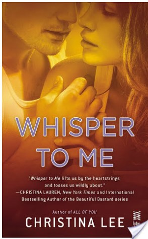 Review (+ Giveaway): Whisper to Me by Christina Lee