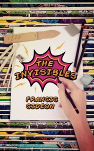Guest Review: The Invisibles by Francis Gideon