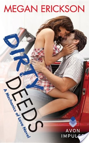 Review: Dirty Deeds by Megan Erickson
