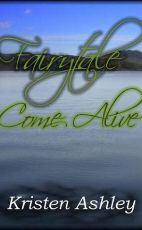 Review: Fairtytale Come Alive by Kristen Ashley