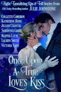 Guest Review: Once Upon a True Love's Kiss by Julie Johnstone, Katherine Bone, Collette Cameron, Jillian Chantal, Samantha Grace, Alanna Lucas, Lauren Smith, Victoria Vane