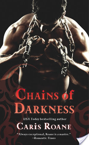 Guest Review: Chains of Darkness by Caris Roane