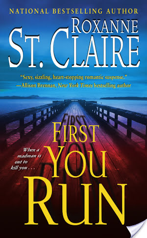 Review: First You Run by Roxanne St. Claire
