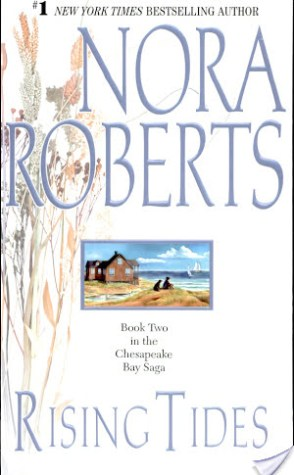 The Chesapeake Bay Series by Nora Roberts: Rising Tides, Inner Harbor and Chesapeake Blue