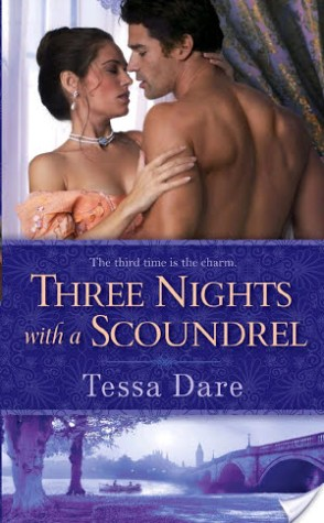 Review and a Giveaway: Three Nights with a Scoundrel by Tessa Dare