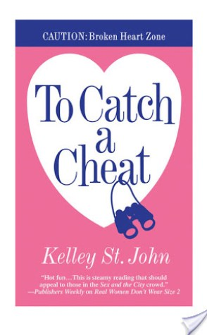 Review: To Catch A Cheat by Kelly St. John