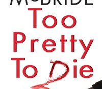 Review: Too Pretty To Die by Susan McBride.