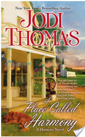 Guest Review: A Place Called Harmony by Jodi Thomas (+ a Giveaway!)