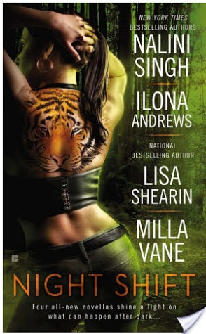 Guest Review: Night Shift by Nalini Singh, Ilona Andrews, Lisa Shearin and Milla Vane