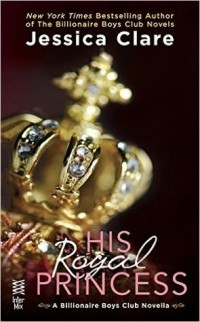Guest Review: His Royal Princess by  Jessica Clare