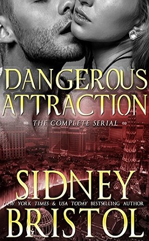 Guest Review: Dangerous Attraction: The Complete Serial by Sidney Bristol