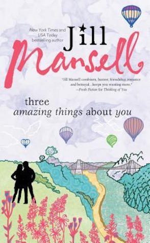 Review: Three Amazing Things About You by Jill Mansell