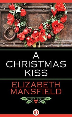 Guest Review: A Christmas Kiss by Elizabeth Mansfield