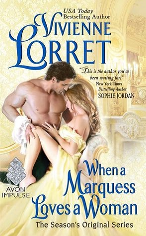 Guest Review: When a Marquess Loves a Woman by Vivienne Lorret