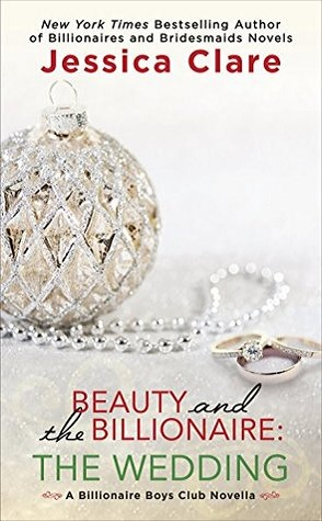 Guest Review: Beauty and the Billionaire: The Wedding by Jessica Clare