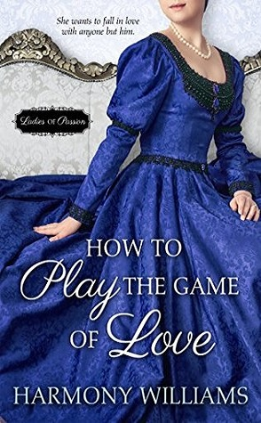 Guest Review: How to Play the Game of Love by Harmony Williams