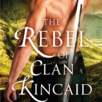 The Rebel of Clan Kincaid by Lily Blackwood Book Cover