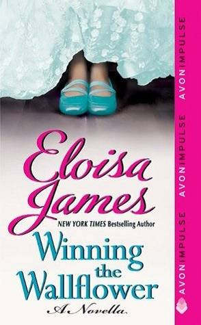 Review: Winning the Wallflower by Eloisa James