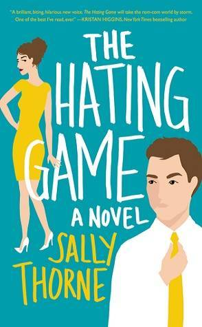 Sunday Spotlight: The Hating Game by Sally Thorne
