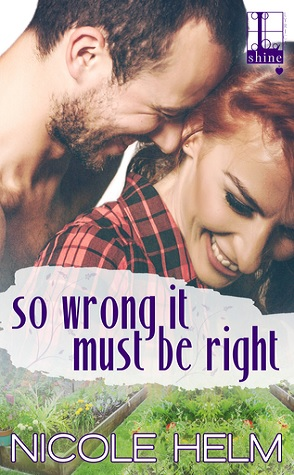 Guest Review: So Wrong It Must Be Right by Nicole Helm