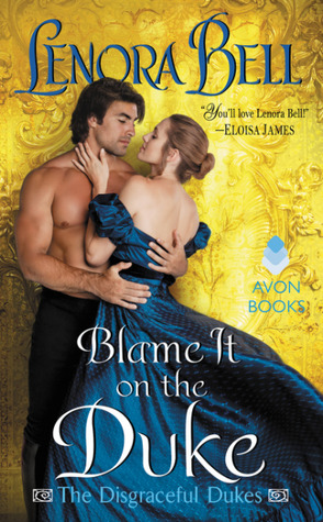 Review: Blame it on the Duke by Lenora Bell
