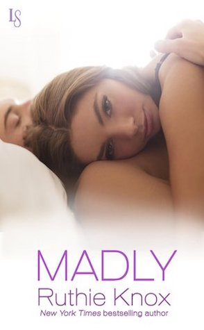 Guest Review: Madly by Ruthie Knox