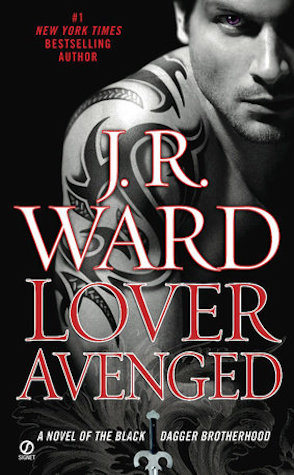 Review: Lover Avenged by J.R. Ward (with spoilers)