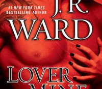 Retro-Review: Lover Mine by J.R. Ward