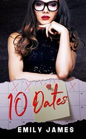 Guest Review: 10 Dates by Emily James
