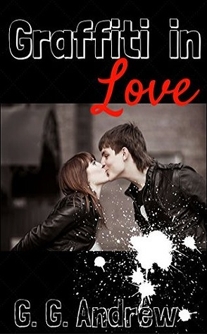 Guest Review: Graffiti in Love by G.G. Andrew