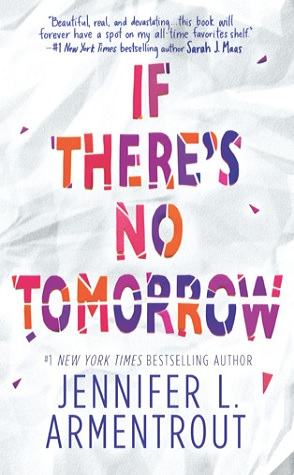 Review: If There's No Tomorrow by Jennifer L. Armentrout