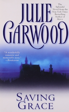 Sunday Spotlight: Saving Grace by Julie Garwood