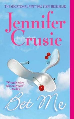 Sunday Spotlight: Bet Me by Jennifer Crusie