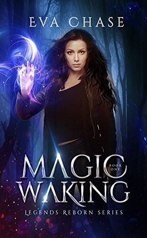 Review: Magic Waking by Eva Chase