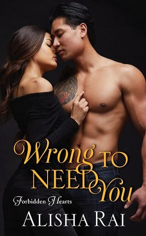 Review: Wrong to Need You by Alisha Rai