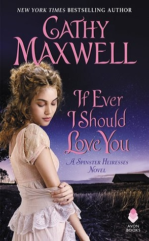 Guest Review: If Ever I Should Love You by Cathy Maxwell