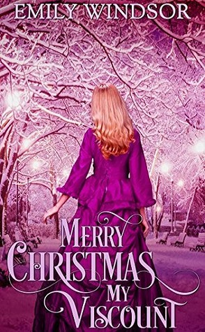 Guest Review: Merry Christmas, My Viscount by Emily Windsor
