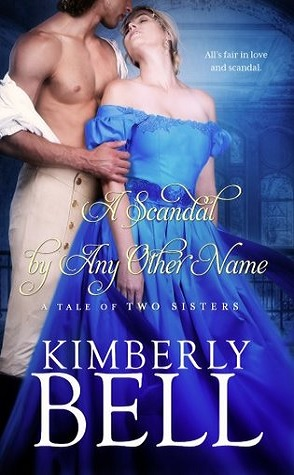 Guest Review: A Scandal by Any Other Name by Kimberly Bell