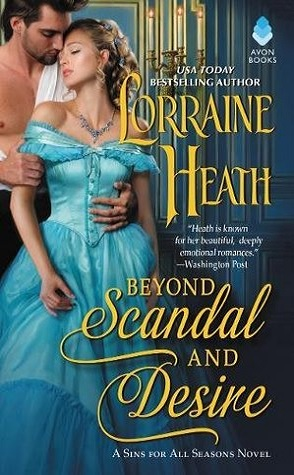 Sunday Spotlight: Beyond Scandal and Desire by Lorraine Heath