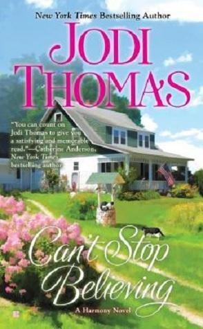 Guest Author (+ a Giveaway): Jodi Thomas Chats about CAN'T STOP BELIEVING!
