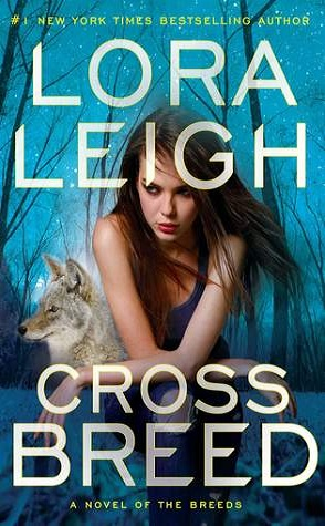 Sunday Spotlight: Cross Breed by Lora Leigh