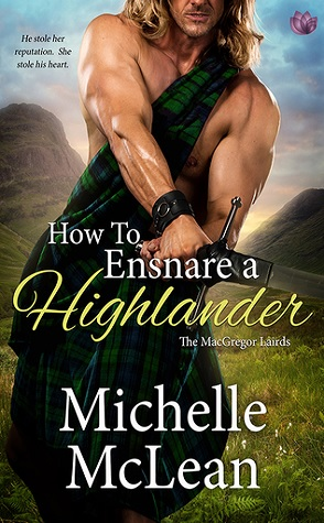 Guest Review: How to Ensnare a Highlander by Michelle McLean