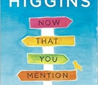 Sunday Spotlight: Now That You Mention It by Kristan Higgins