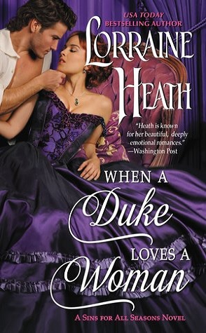Joint Review: When a Duke Loves a Woman by Lorraine Heath