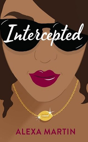 Sunday Spotlight: Intercepted by Alexa Martin