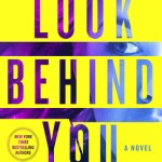 Look Behind You by Iris Johansen Book Cover