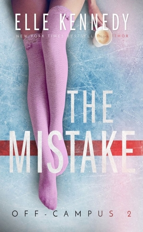 Review: The Mistake by Elle Kennedy